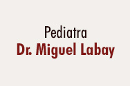 Doctor Miguel Labay (Pediatría)